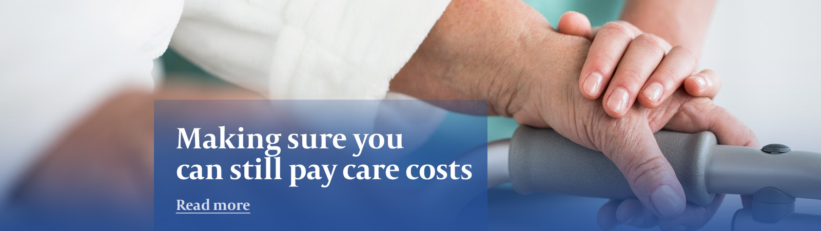 Making sure you can still pay care costs banner image
