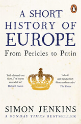 Cover image of A Short History of Europe: From Pericles to Putin book by author Simon Jenkins