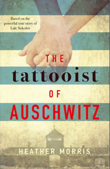 Cover of The Tattooist of Auschwitz book by author Heather Morris