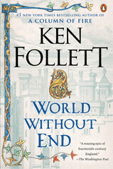 Cover of World Without End (part of the Kingsbridge trilogy) book by author Ken Follett